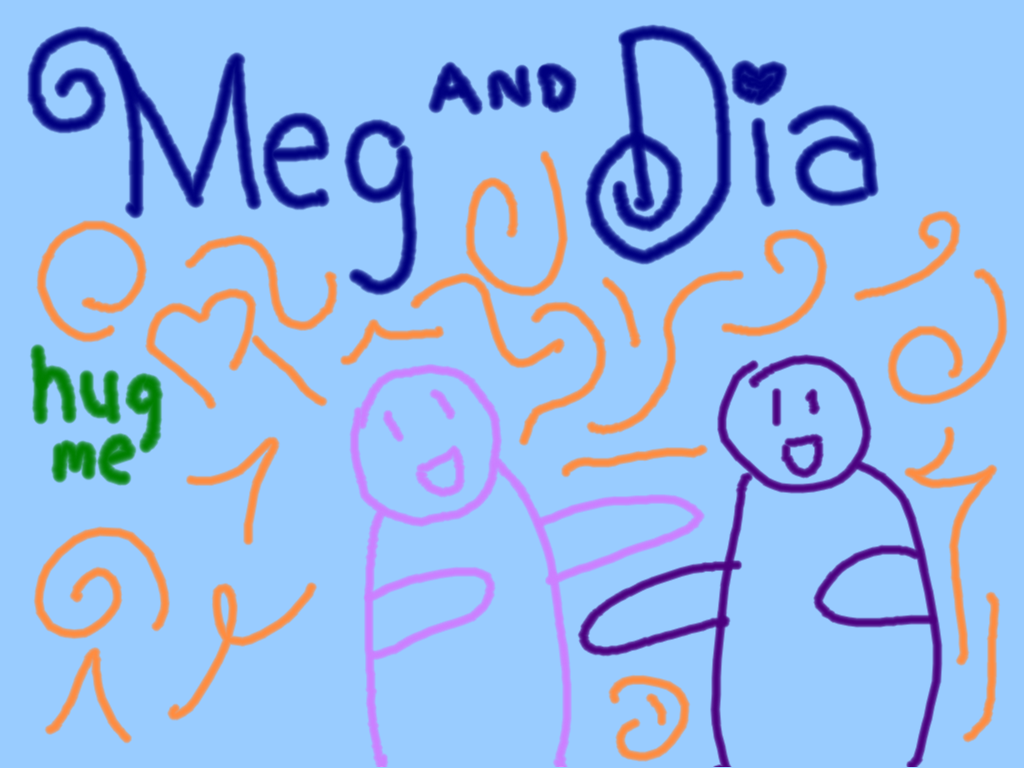 hug me by meg dia Lyrics for hug me by meg & dia you hold me close, naked i don't feel a thing your zippers are the cherry, but i don't f.